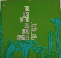 Dick Haymes, Doris Day, Frank Sinatra - The Best Of The Big Band Singers