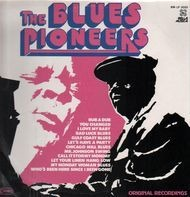 Amos Milburn, Big Bill Broonzy, Sonny Boy Williamson... - The Blues Pioneers, Original Recordings