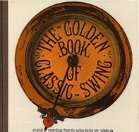 Duke Ellington, Luis Russell a.o. - The Golden Book Of Classic Swing - Volume 2