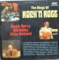 Chuck Berry, Bill Haley and Little Richard - The Kings Of Rock'n Roll