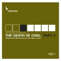 Various - The Noodles Foundation Presents: The Death Of Cool Part 2