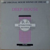 Frankie Knuckles, Joe Smooth - The Original House Sound Of Chicago: Deep House Vol. One