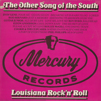 Jivin' Gene, Rod Bernard, Roy Byrd - The Other Song Of The South - Louisiana Rock 'n' Roll