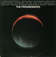 The Mahavishnu Orchestra, Weather Report, Soft Machine... - The Progressives