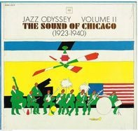King Oliver, Joe Jordan, Louis Armstrong - Jazz Odyssey Vol. 2: The Sound Of Chicago (1923-1940)