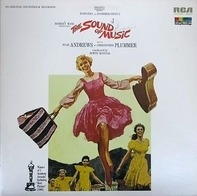 Roger and Hammerstein - The Sound Of Music (An Original Soundtrack Recording)