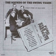 CBasie, Bob Crosby, Glen Gray - The Sounds Of The Swing Years