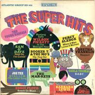 Sam & Dave, Wilson Pickett, Aretha Franklin, etc - The Super Hits