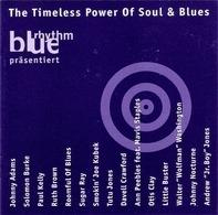Johnny Adams, Solomon Burke, Paul Kelly, u.a - The Timeless Power Of Soul & Blues