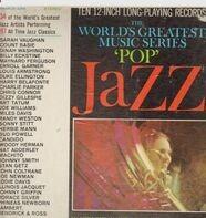Maynard Ferguson, Sarah Vaughan, Count Basie - The World's Greatest Music Series: 'Pop' Jazz' in a Ten Record Set
