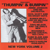 James P. Johnson / Cecil Scott & His Bright Boys / Bubber Miley And His Mileage Makers - Thumpin' & Bumpin' New York Volume 2