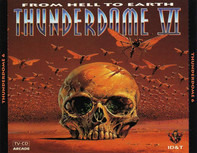 3 Steps Ahead / Buzz Fuzz / Ilsa Gold 3 a.o. - Thunderdome VI - From Hell To Earth