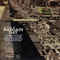 Patti Page, Georgie Auld, Gerry Mulligan..a.o. - Today Is Bargain Day - A Collection Of All Star High Fidelity Recordings