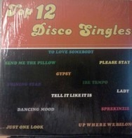 Cynthia Schloss, Eddie Lovette, Lord Laro, .... - Top 12 Disco Singles