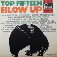 Manfred Mann, Dave Dee a.o. - Top Fifteen Blow Up