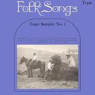 Isla Cameron, Michael Gorman a.o. - Topic Sampler No. 1 : Folk Songs