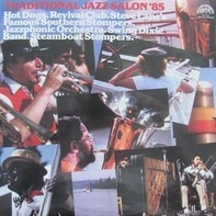 Hot Dogs, Revival Club, Steve Lane's Famous Southern Stompers, a.o. - Traditional Jazz Salon '85