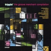 West Coast Revival, David Baker a.o. - Trippin' The Groove Merchant Compilation