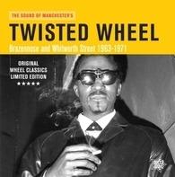 Various - Twisted Wheel/Brazennose & Whitworth Street '63-71
