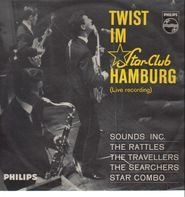 Rattles, Searchers... - Twist Im Star-Club Hamburg (Live Recording)