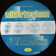 Laurent Garnier, Zolex, The Orb a.o. - Ultra Techno - Volume 3