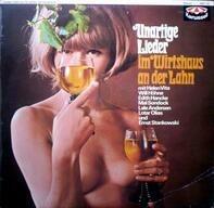 Helen Vita, Will Höhne, Edith Hancke - Unartige Lieder Im Wirtshaus An Der Lahn
