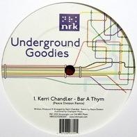 Foremost Poets, Nick Holder, Kerri Chandler, u.a. - Underground Goodies