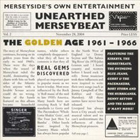 The Kirkbys / Denny Seyton And The Sabres / Gerry And The Pacemakers a.o. - Unearthed Merseybeat Vol.2 - The Golden Age 1961-1966