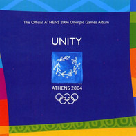 Sting, Eno, a.o. - Unity (The Official Athens 2004 Olympic Games Album)