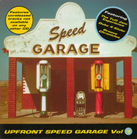 Colour 3 / Maxim / Groove Chronicles a.o. - Upfront Speed Garage Vol. 1