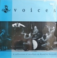 Dagmar Krause a.o. - Voices - A Collection Of Vocalists On Hannibal Records