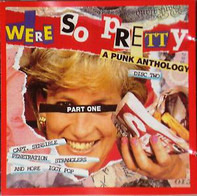 Various - We're So Pretty Part One Vol. 1