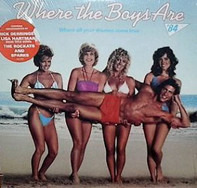 Jude Cole / Shandi / Sparks a.o. - Where The Boys Are '84 (Music From The Motion Picture Soundtrack)