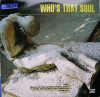 Isaac Hayes, 2 Men 4 Soul, Funky Company - Who's That Soul