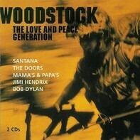 Beach Boys,Jimi Hendrix,Joan Baez,Redbone,u.a - Woodstock • The Love And Peace Generation