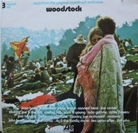 Joan Baez / Butterfield Blues Band / Canned Heat a.o. - Woodstock - Music From The Original Soundtrack And More