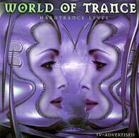 Dj Tiesta, Gate, a.o. - World Of Trance 5 - Hardtrance Level Five
