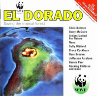 Chris Norman a. o. - WWF Project - El Dorado (Saving The Tropical Forest)