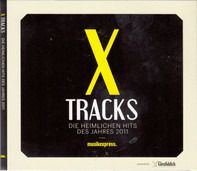 Crocodiles / My Morning jacket a.o. - X Tracks - Die Heimlichen Hits Des Jahres 2011
