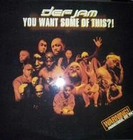 Def Jam - Yout Want Some Of This?!