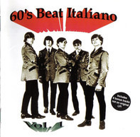 Noi Tre / The Red Roosters a.o. - 60's Beat Italiano Vol.1