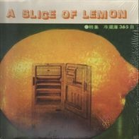 Chickenhead, Emily's Sassy Lime, Elliott Smith a.o. - A Slice Of Lemon