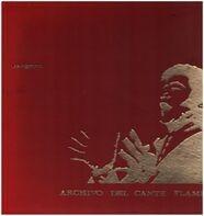 Juan Talega / José Meneses / Rodolfo Parrita a.o. - Archivo Del Cante Flamenco