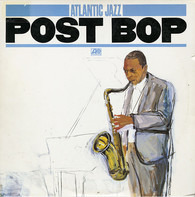 Errol Garner, John Coltrane, a.o. - Atlantic Jazz Post Bop