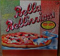 Patty Pravo, Drupi, a.o. - Bella Bellissima - Die Top Hits Aus Italien