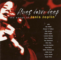 Koko Taylor, Otis Clay, Taj Mahal - Blues Down Deep - The Songs Of Janis Joplin