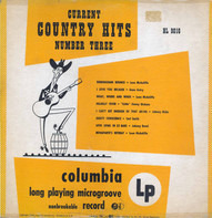 Leon McAuliffe, Gene Autry, Carl Sm ith a.o. - Current Country Hits Number Three