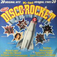 Hello, Sailor a.o. - Discorocket - 20 Original Hits - 20 Original Stars