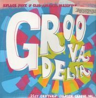Phat Fred, Celofunk a.o. - Groovadelia Vol.1 (21st Century Spanish Groove)