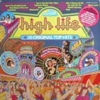 Abba, John Travolta, Bee Gees a.o. - High Life - 20 Original Top Hits